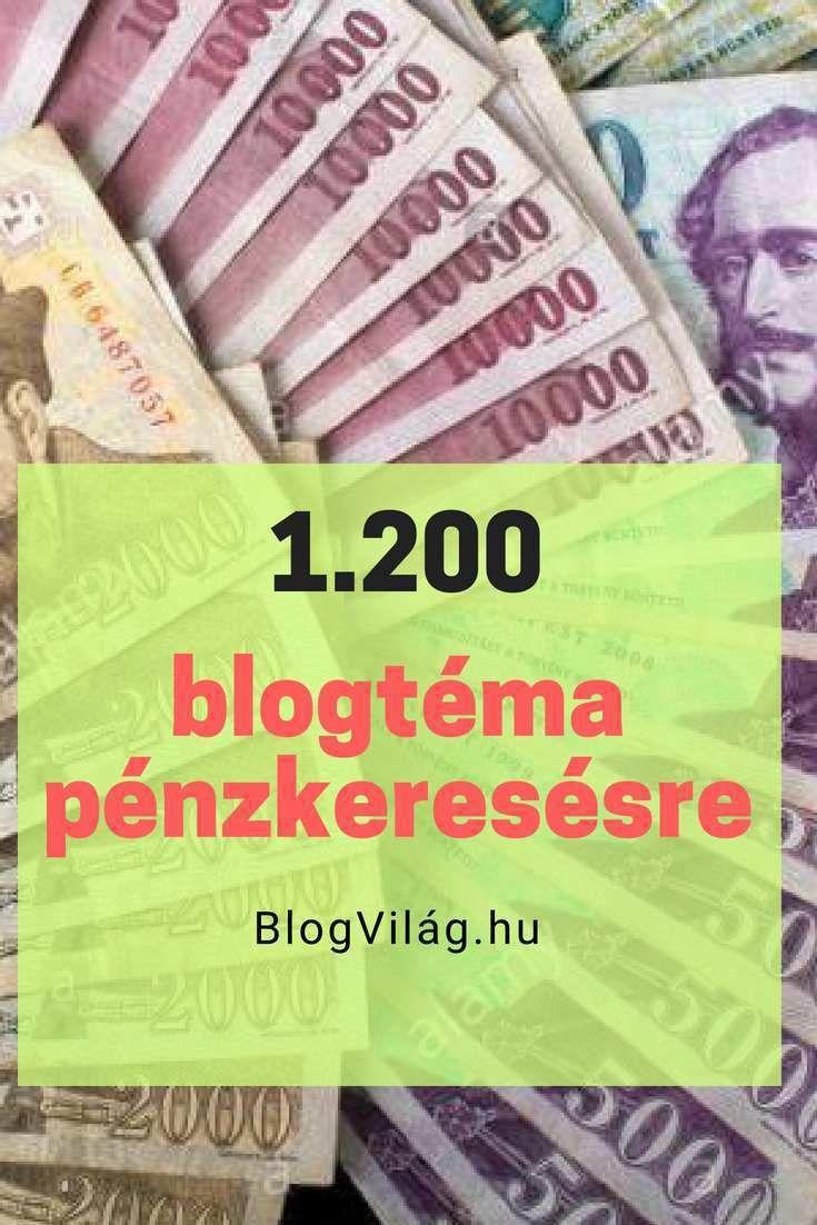 ötletek, hogyan lehet sok pénzt keresni)