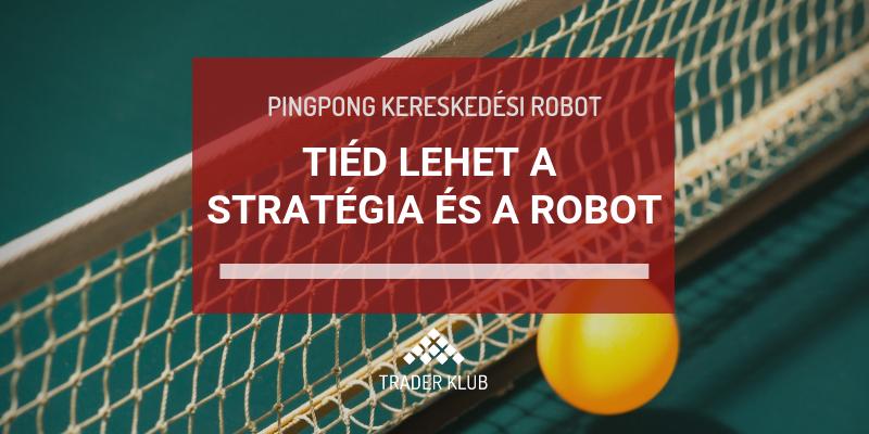 kereskedési stratégia robot