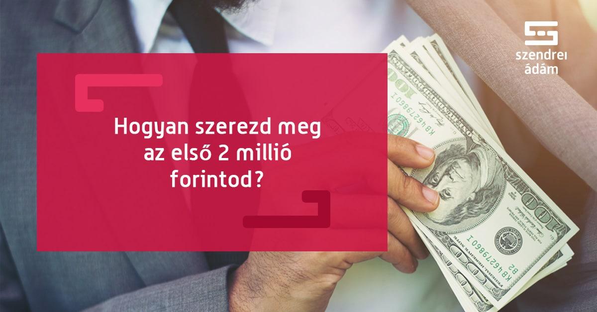 sok pénzt keresek)