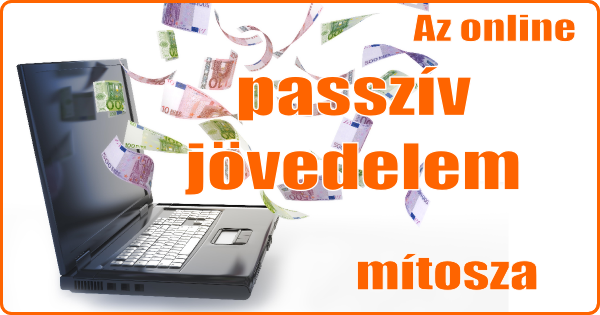 jövedelem az interneten passzív jövedelem)
