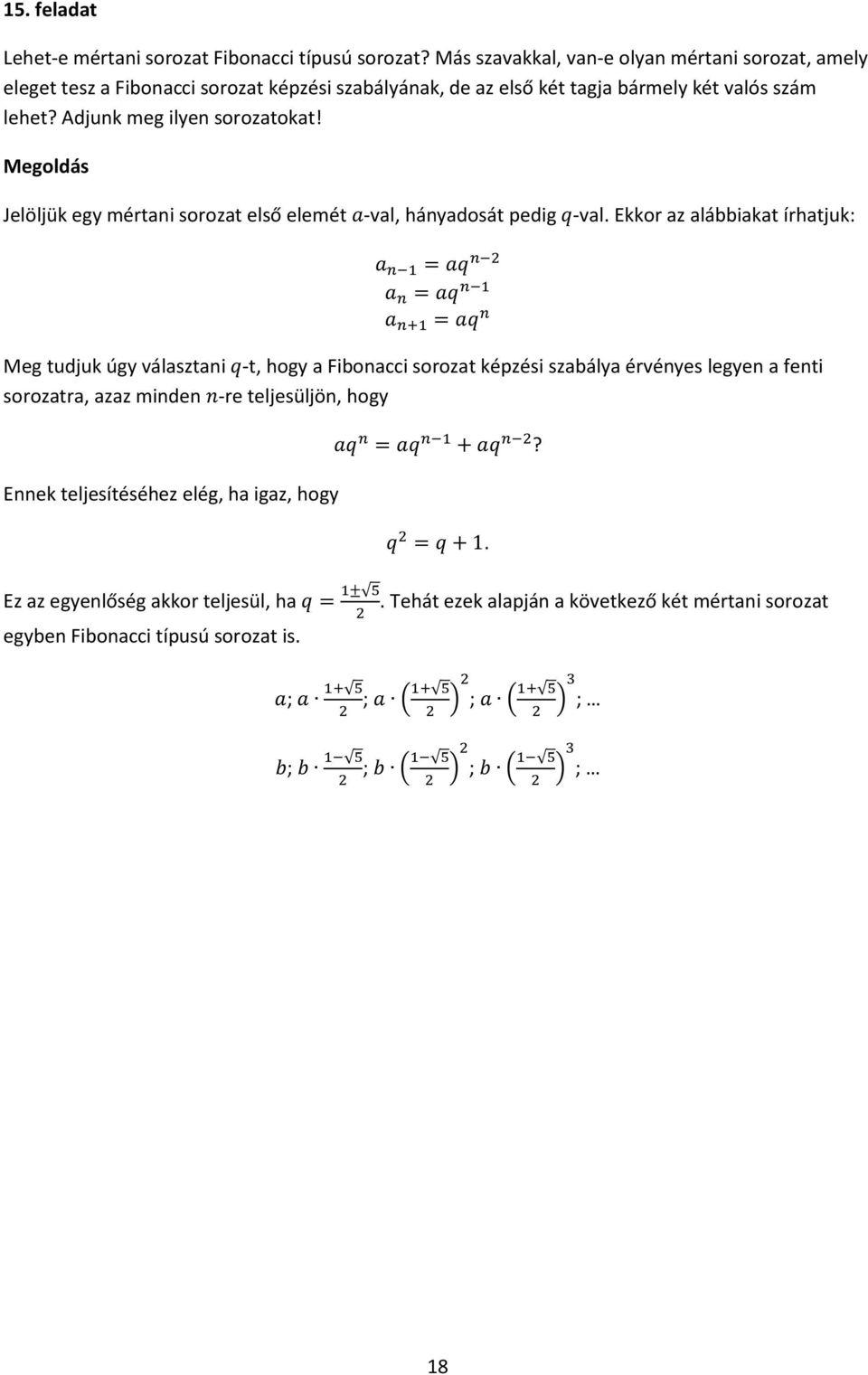 Fibonacci kiterjesztések és javítások