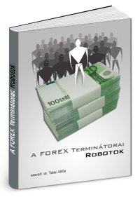 robotok algoritmikus kereskedésben a tőzsdén)