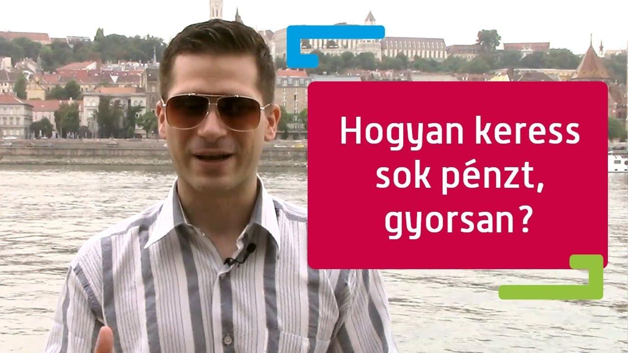 amire mindig pénzt lehet keresni)