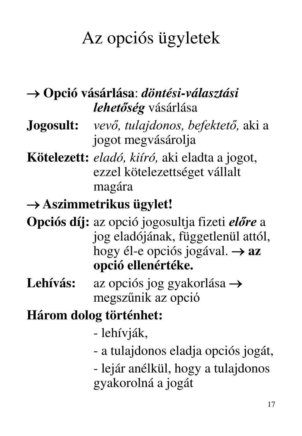 100 opció gyakorlása)